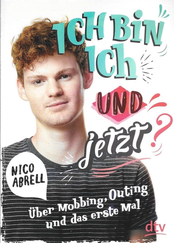 Buchcover Nico Abrell: Ich bin ich - unde jetzt?